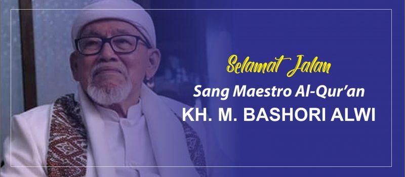 KH. M. BASHORI ALWI, SANG PEMBAWA CAHAYA AL-QURAN DI BUMI MIFTAHUL ULUM BAKID