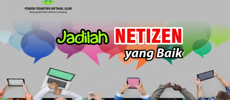Jadilah Netizen yang Baik
