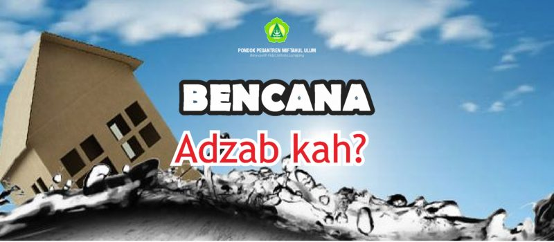 Bencana itu, AZAB kah ?